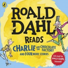 Dahl, Roald Roald Dahl Reads Charlie and the Chocolate Factory and Four