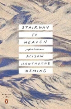 Deming, Alison Hawthorne Stairway to Heaven