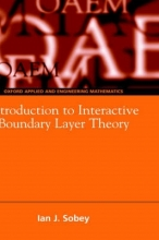 Ian John (Lecturer in Numerical Analysis, Lecturer in Numerical Analysis, Computing Lab, Oxford) Sobey Introduction to Interactive Boundary Layer Theory