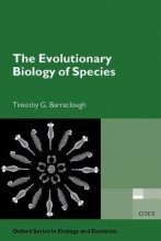 Timothy G. Barraclough The Evolutionary Biology of Species
