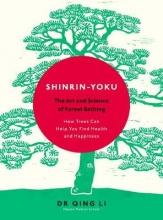 Qing,Li Shinrin-yoku