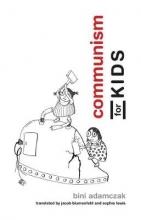 Adamczak, Bini Communism for Kids