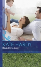 Hardy, Kate Bound by a Baby