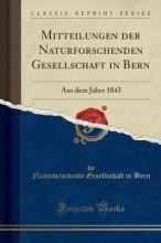 Bern, Naturforschende Gesellschaft In Bern, N: Mitteilungen der Naturforschenden Gesellschaft in B