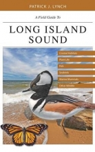 Patrick J. Lynch A Field Guide to Long Island Sound