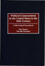 Nimmo, Dan Political Commentators in the United States in the 20th Cent