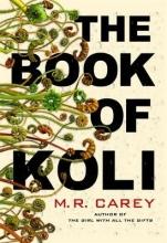 M. R. Carey , The Book of Koli
