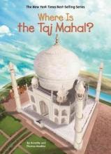 Hoobler, Dorothy,   Hoobler, Thomas Where Is the Taj Mahal?