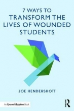 Joe Hendershott 7 Ways to Transform the Lives of Wounded Students