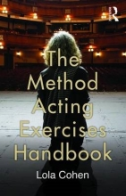 Cohen, Lola Method Acting Exercises Handbook