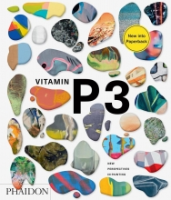 Barry Schwabsky , Vitamin P3: New Perspectives in Painting