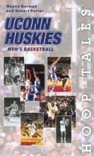 Wayne (University of British Columbia) Norman,   Robert Porter UConn Huskies Men`s Basketball