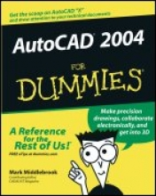 Mark Middlebrook AutoCAD 2004 For Dummies