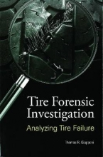 Thomas R. Giapponi Tire Forensic Investigation