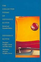 Elytis, Odysseus The Collected Poems of Odysseus Elytis Rev