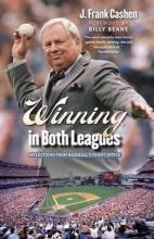 Cashen, J. Frank Winning in Both Leagues