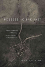 Hinrichsen, Lisa Possessing the Past