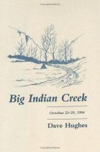 Dave Hughes Big Indian Creek