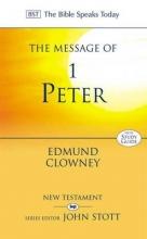Edmund P. Clowney The Message of 1 Peter