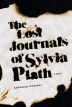 Knutsen, Kimberly The Lost Journals of Sylvia Plath