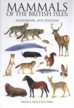Stephen Harris,   Derek W. Yalden,   Guy Troughton Mammals of the British Isles