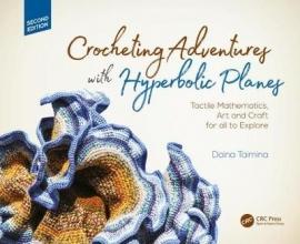 Daina Taimina Crocheting Adventures with Hyperbolic Planes