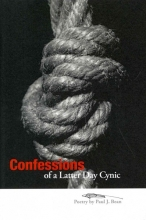 Bean, Paul J. Confessions of a Latter Day Cynic