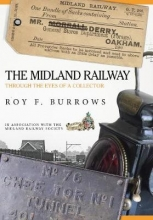 Roy F. Burrows The Midland Railway