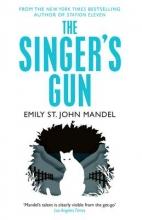 Mandel, Emily St John Singer`s Gun