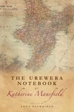 Plumridge, Anna Urewera Notebook by Katherine Mansfield