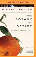 Pollan, Michael The Botany of Desire