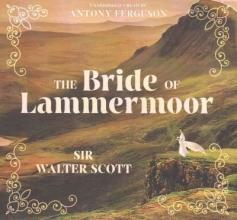 Scott, Walter, Sir The Bride of Lammermoor