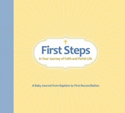 First Steps in Your Journey of Faith and Parish Life