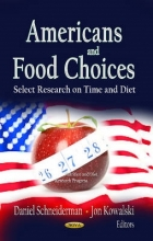 Daniel Schneiderman,   Jon Kowalski Americans & Food Choices