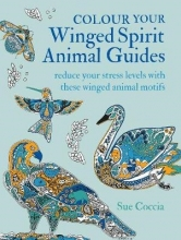 Sue Coccia Colour Your Winged Spirit Animal Guides