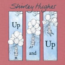 Hughes, Shirley Up and Up