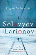 Eugene,Vodolazkin Solovyov and Larionov