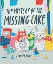 Boldt, Claudia Mystery of the Missing Cake