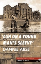 Abse, dannie Ash on a Young Man`s Sleeve