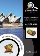 Kim Rix The Gemstone Detective: Buying Gemstones and Jewellery in Australia