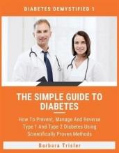 Barbara Trisler The Simple Guide To Diabetes