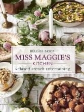 Brion Heloise, Miss Maggie`s Kitchen