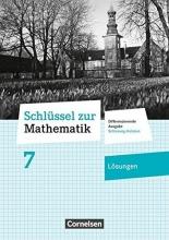 Berkemeier, Helga Schlüssel zur Mathematik 7. Schuljahr- Differenzierende Ausgabe Schleswig-Holstein - Lösungen zum Schülerbuch