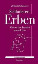 Schönauer, Helmuth Schluiferers Erben