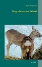 Armanini, Patti Tiergeschichten aus Südtirol