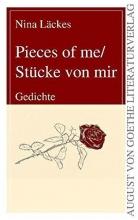 Läckes, Nina Pieces of me/Stücke von mir
