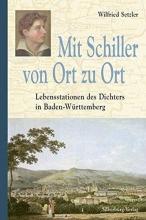 Setzler, Wilfried Mit Schiller von Ort zu Ort