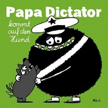 Beyer, Michael Papa Dictator kommt auf den Hund