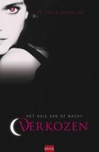 P.C.  Cast, Kristin  Cast Het Huis van de Nacht Verkozen dl 1