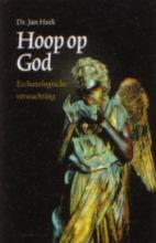 J. Hoek , Hoop op God